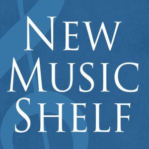 Ep 154-NewMusicShelf with Dennis Tobenski
